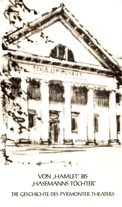 Die Geschichte des Pyrmonter Theaters